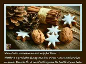 Walnut and cinnamon are great source of Vitamins. Your Beauty Hair